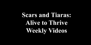Alive to Thrive at ScarsandTiaras.com